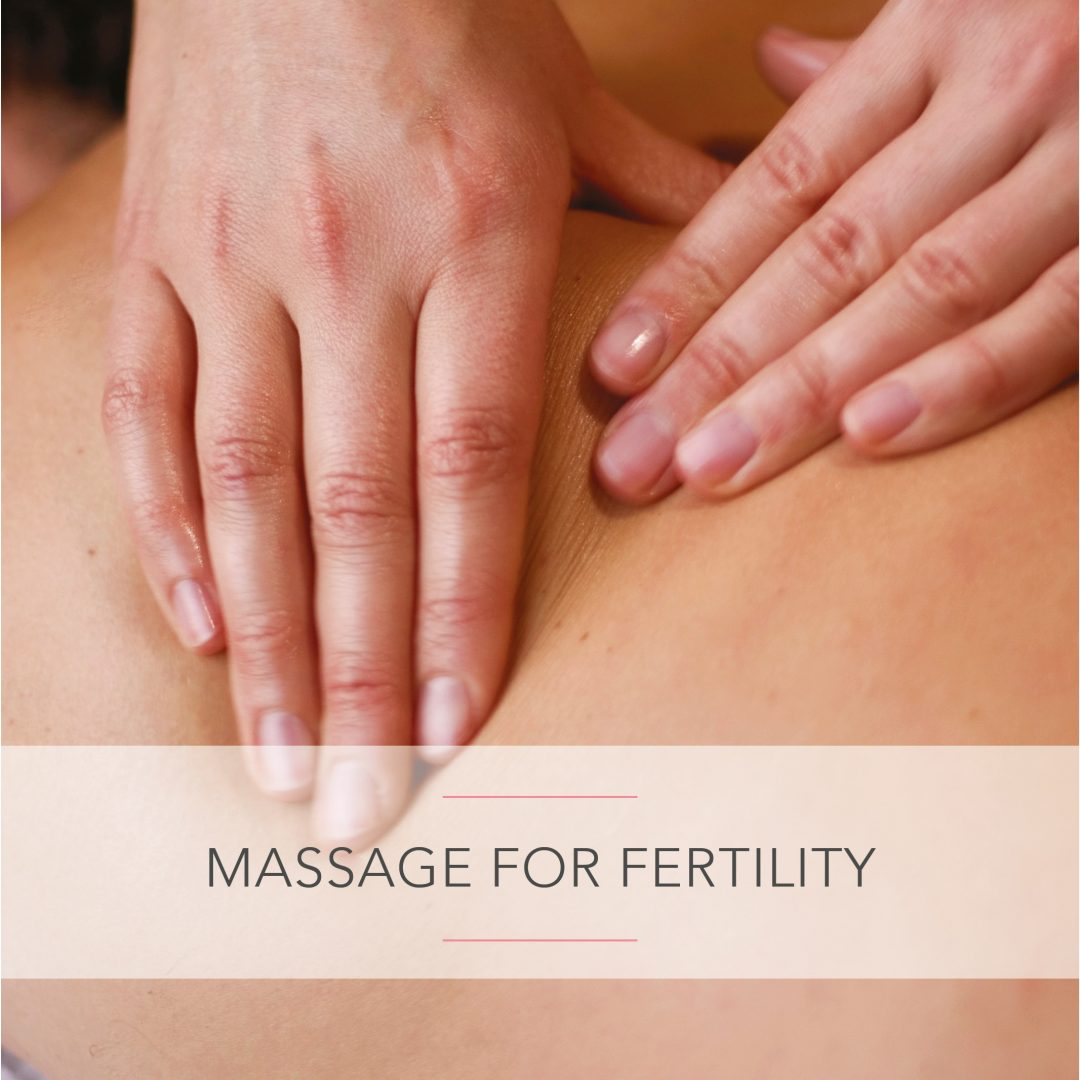 Massage for Fertility with Yoga Mama Wellness